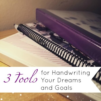 Blog: 3 Tools for Handwriting Your Dreams and Goals by Jamie Raintree | Using a Journal, the Passion Planner, and free printables #journaling #women #motivation