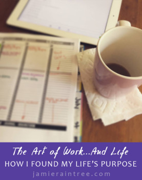 The Art of Work...and Life by Jamie Raintree | How the book by Jeff Goins helped me find my life's purpose http://jamieraintree.com