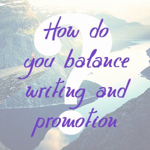 Balance Writing and Promotion by Jamie Raintree | http://jamieraintree.com
